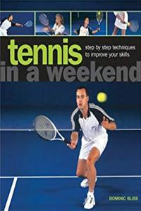 Tennis in a Weekend e-book