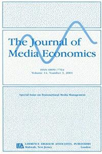 Transnational Media Management: A Special Issue of the Journal of Media Economics e-book