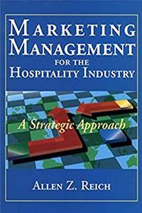 Marketing Management for the Hospitality Industry: A Strategic Approach e-book