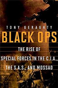 Black Ops: The Rise of Special Forces in the CIA, the SAS, and Mossad e-book