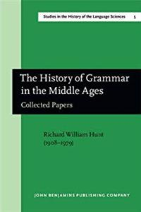 The History of Grammar in the Middle Ages: Collected Papers. With a select bibliography, and indices (Studies in the History of the Language Sciences) e-book