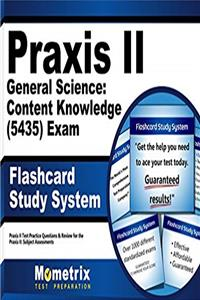 Praxis II General Science: Content Knowledge (5435) Exam Flashcard Study System: Praxis II Test Practice Questions  Review for the Praxis II: Subject Assessments (Cards) e-book