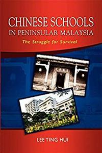 Chinese Schools in Peninsular Malaysia: The Struggle for Survival e-book