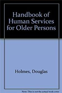 Handbook of Human Services for Older Persons e-book