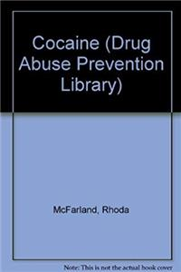 Cocaine (Drug Abuse Prevention Library) e-book
