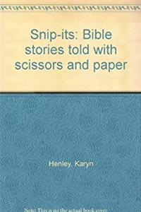Snip-its: Bible stories told with scissors and paper e-book