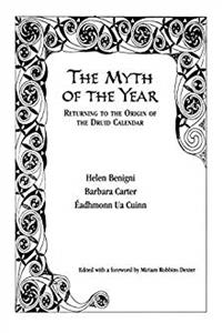 The Myth of the Year, Returning to the Origin of the Druid Calendar e-book
