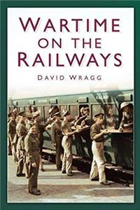 Wartime on the Railways e-book