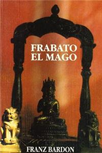 Frabato El Mago (Spanish Edition) e-book