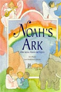 Noah's Ark and Other Bible Stories: Old Testament Stories, Prayers and Poems for Children e-book
