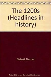 Headlines in History - The 1200s (hardcover edition) e-book