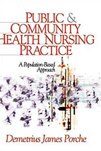Public and Community Health Nursing Practice: A Population-Based Approach e-book