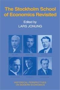 The Stockholm School of Economics Revisited (Historical Perspectives on Modern Economics) e-book