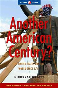 Another American Century?: The United States and the World Since 9/11, Second (Global Issues) e-book