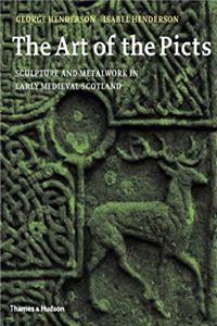 The Art of the Picts: Sculpture and Metalwork in Early Medieval Scotland e-book