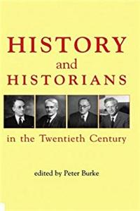 History and Historians in the Twentieth Century (British Academy Centenary Monographs) e-book