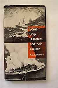 Some ship disasters and their causes (The Hutchinson library of ships and shipping) e-book