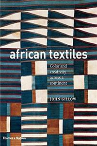 African Textiles: Color and Creativity Across a Continent e-book