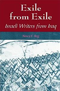 Exile from Exile: Israeli Writers from Iraq (SUNY series in Israeli Studies) e-book