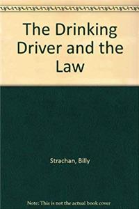 The Drinking Driver and the Law e-book