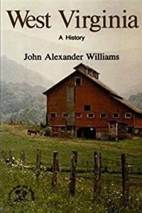 West Virginia: A History (States  the Nation) e-book