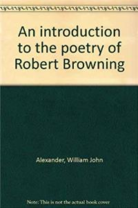 An introduction to the poetry of Robert Browning e-book