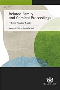 Related Family and Criminal Proceedings: A Good Practice Guide e-book