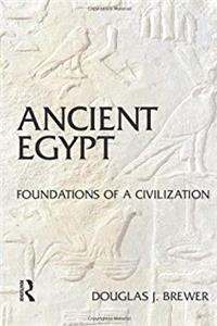 Ancient Egypt: Foundations of a Civilization e-book