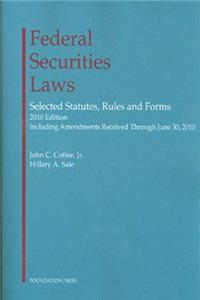 Federal Securities Laws: Selected Statutes, Rules and Forms, 2010 e-book