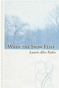 When the Snow Flies (Thorndike Large Print Gentle Romance) e-book